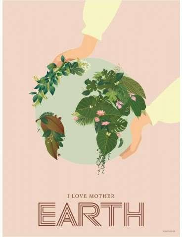 Vissevasse plakat I love Mother Earth 30x40